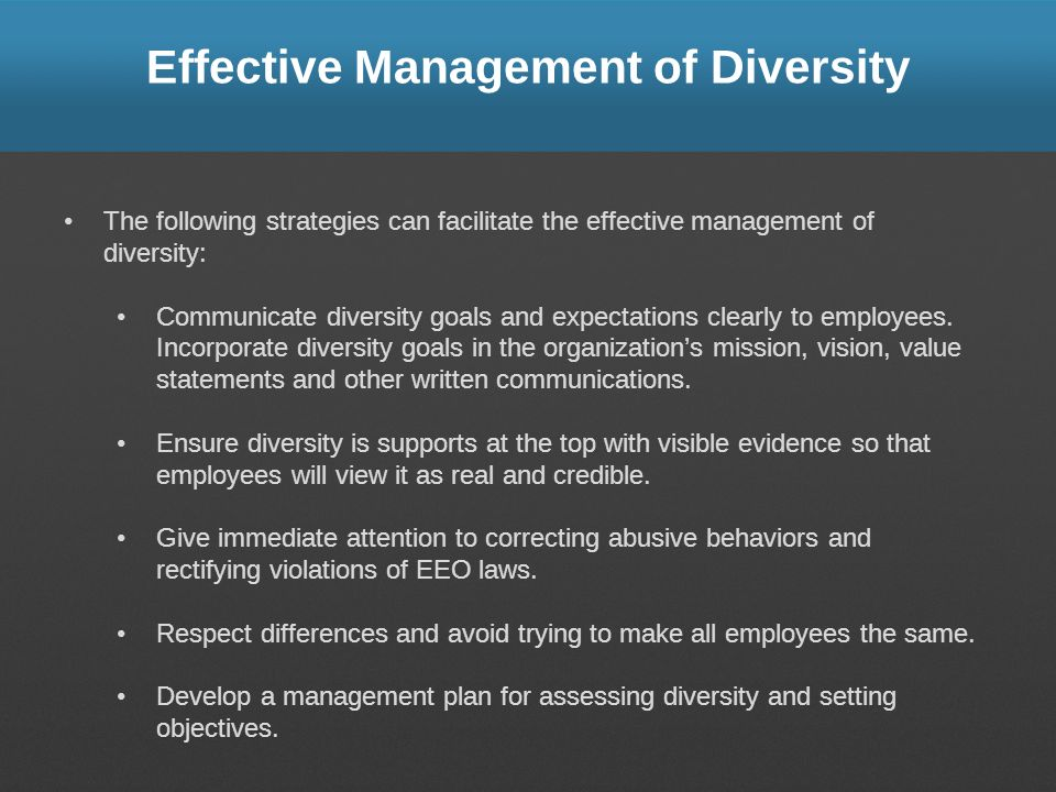 Effective Management of Diversity