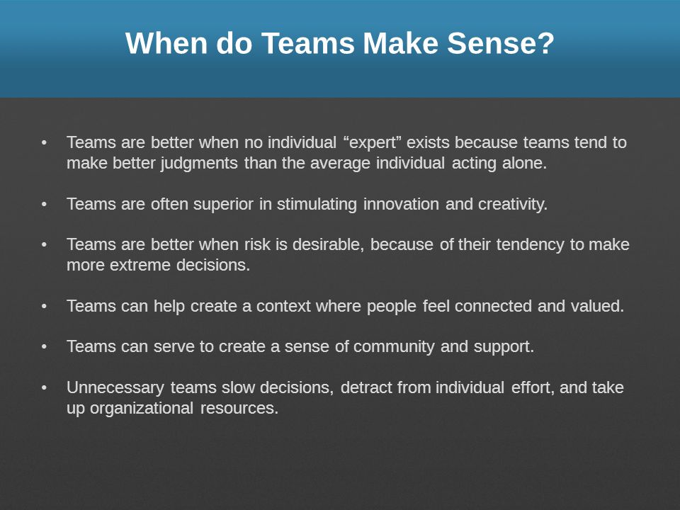 When do Teams Make Sense