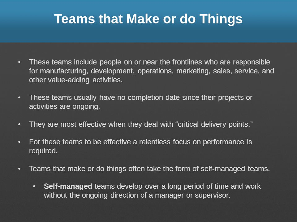 Teams that Make or do Things