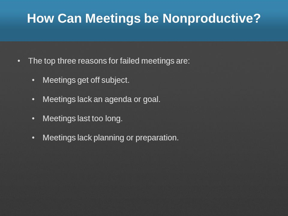 How Can Meetings be Nonproductive