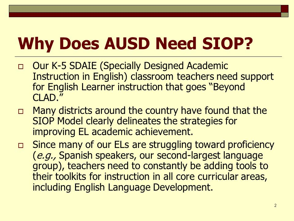 Why Does AUSD Need SIOP