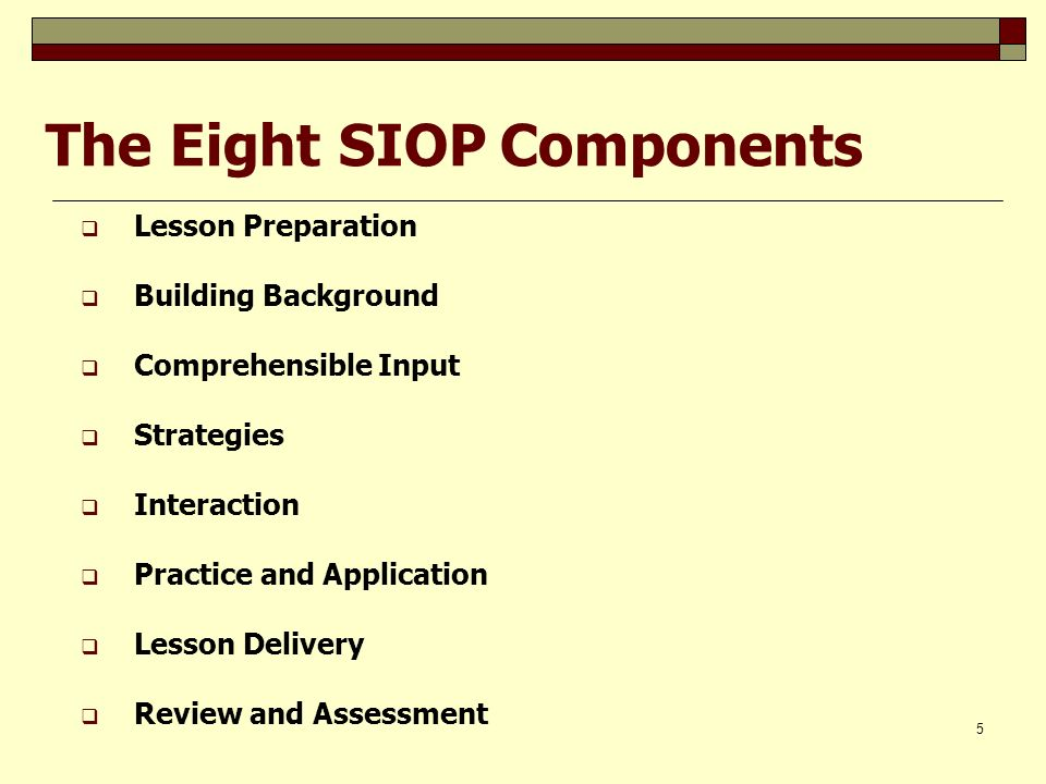 The Eight SIOP Components