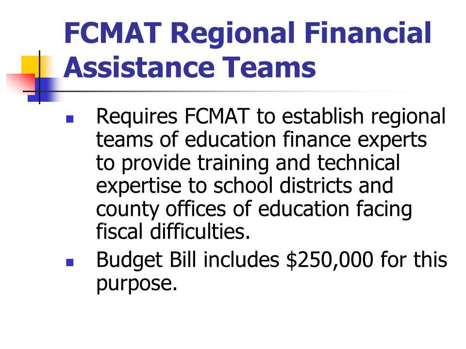 FCMAT Regional Financial Assistance Teams