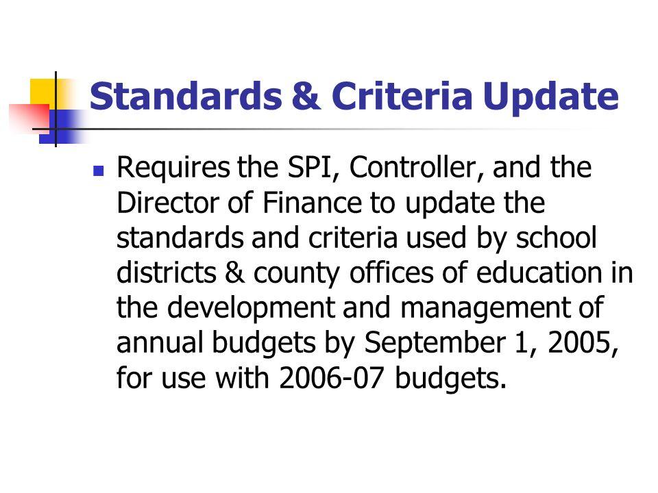 Standards & Criteria Update