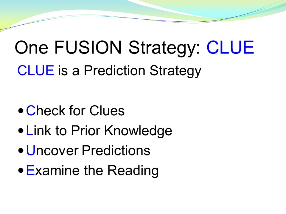 One FUSION Strategy: CLUE