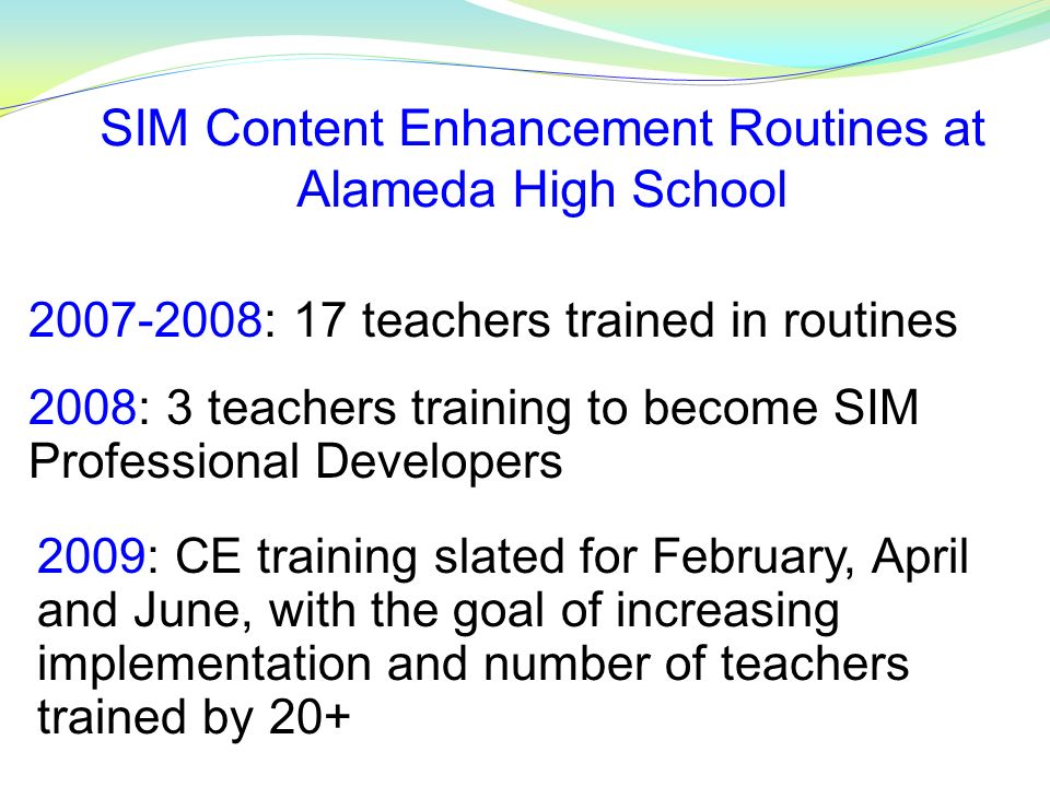 SIM Content Enhancement Routines at Alameda High School