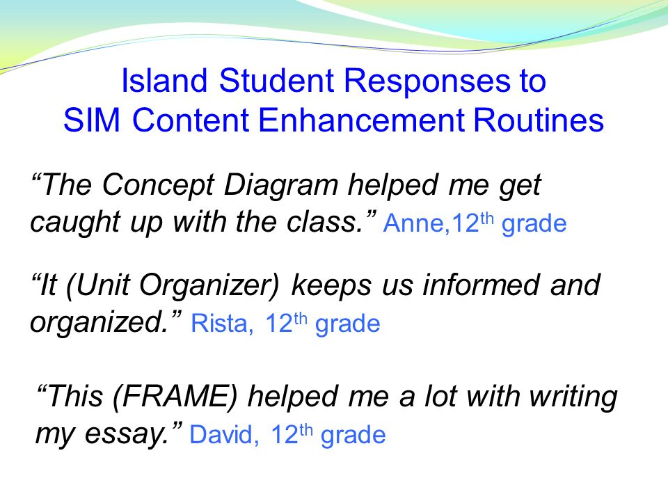 Island Student Responses to SIM Content Enhancement Routines