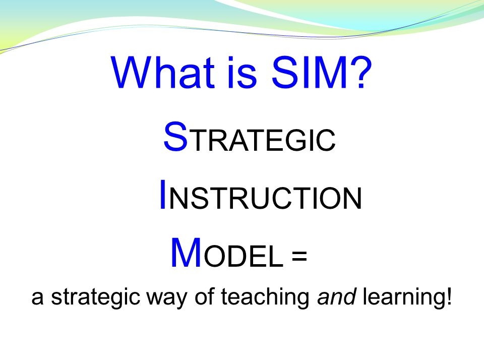a strategic way of teaching and learning!