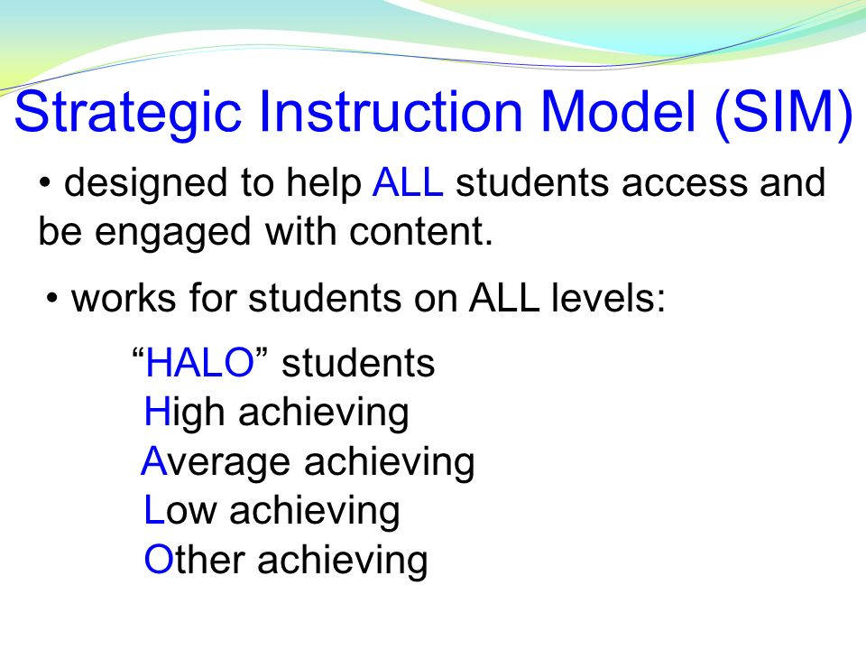 Strategic Instruction Model (SIM)