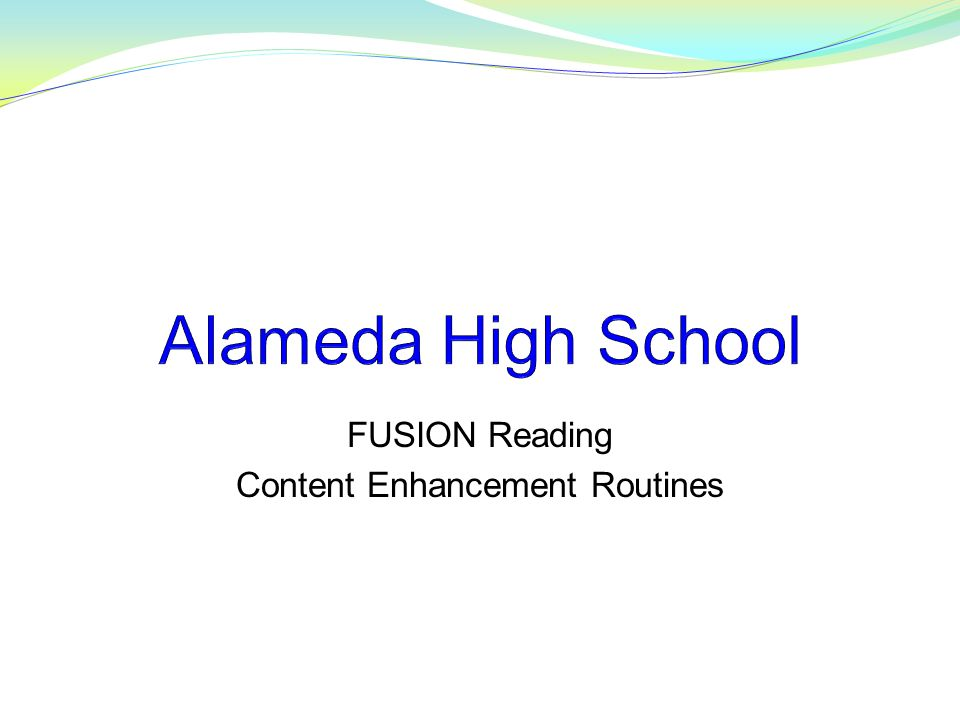 FUSION Reading Content Enhancement Routines
