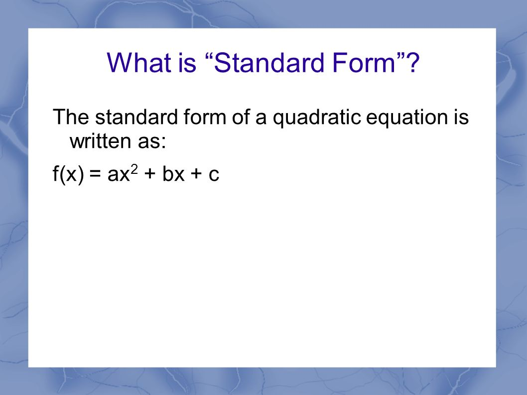 Identifying key features of graphs of quadratic functions ppt what is standard form falaconquin