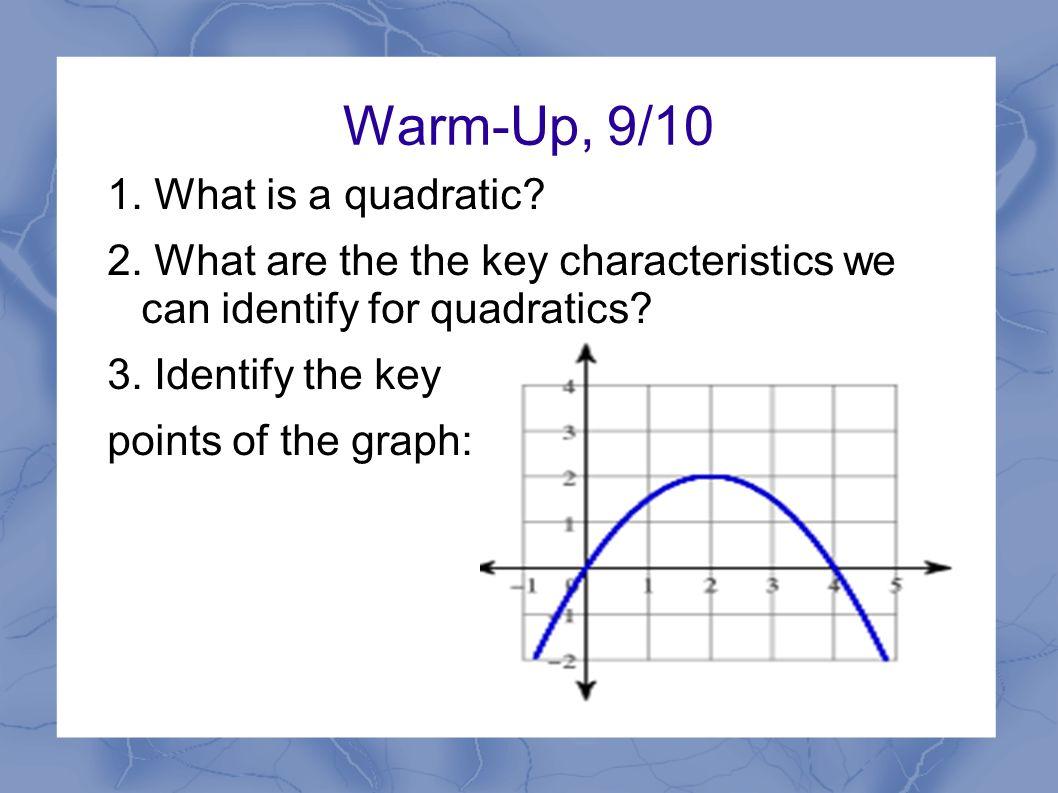 identify three key characteristics of the