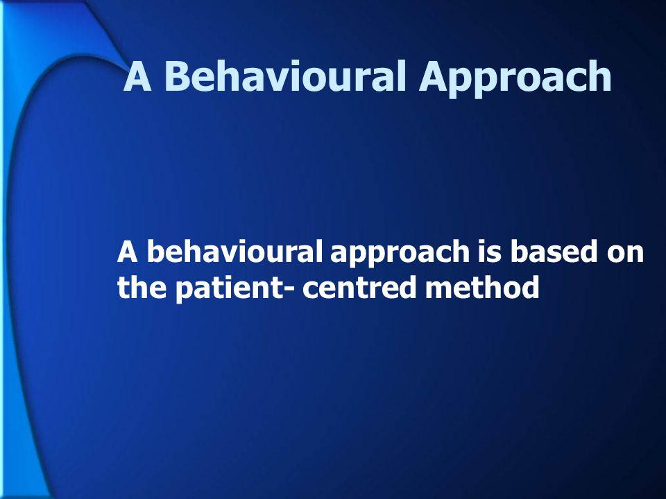 A Behavioural Approach