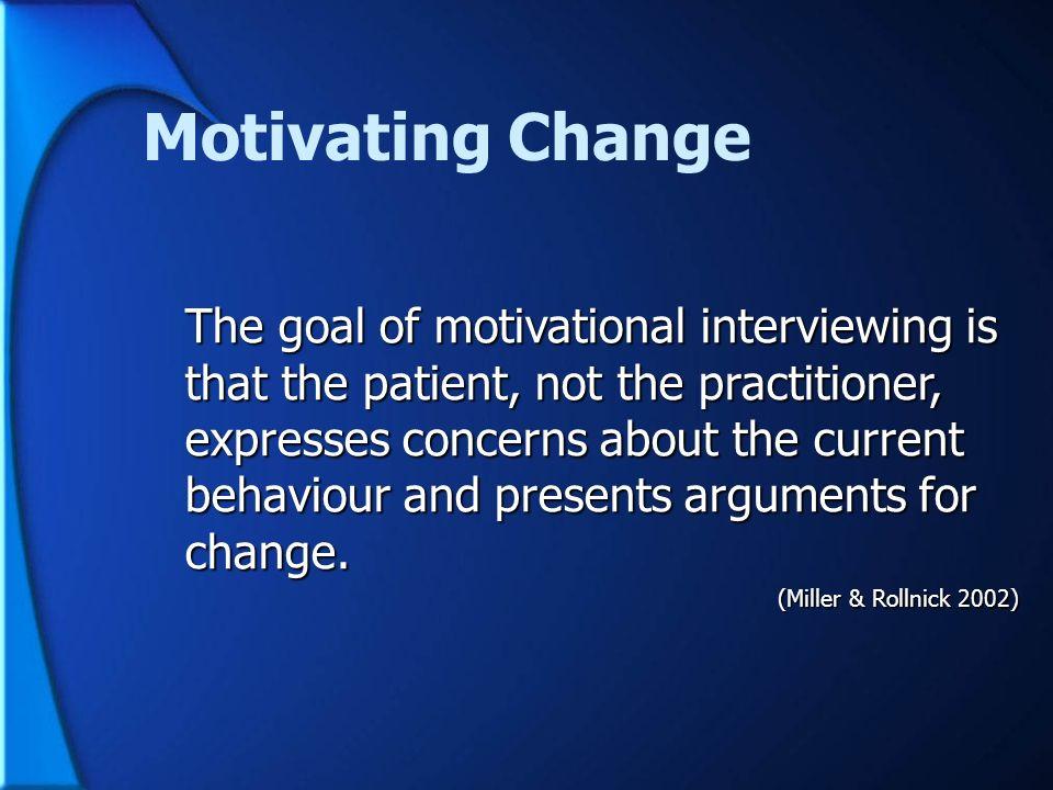 Motivating Change