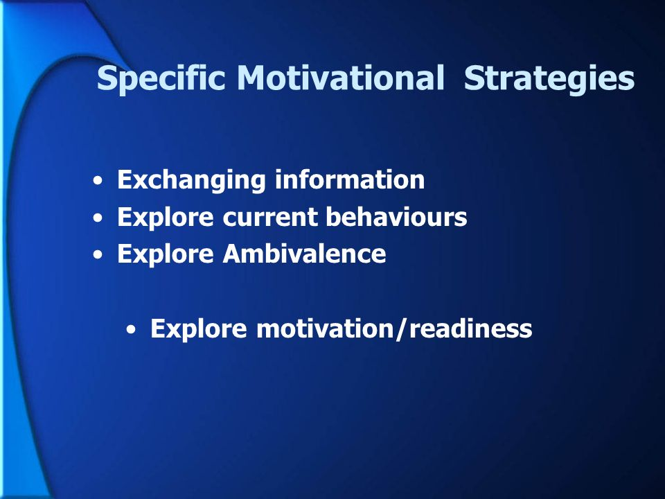 Specific Motivational Strategies