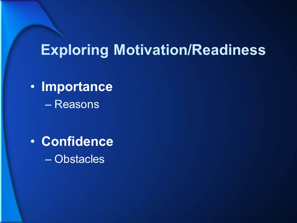 Exploring Motivation/Readiness