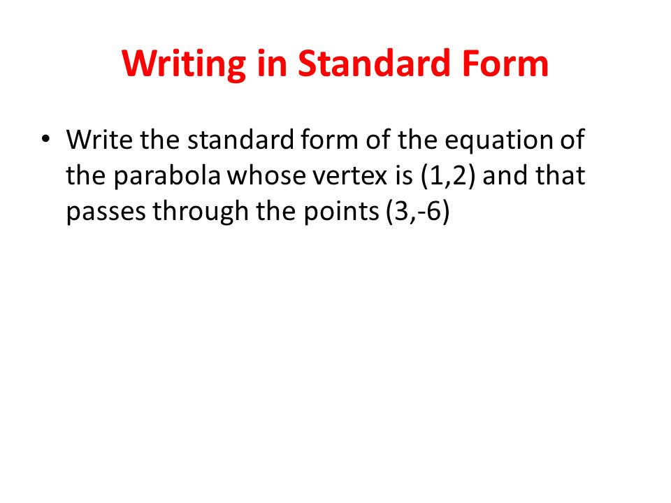 Writing in Standard Form