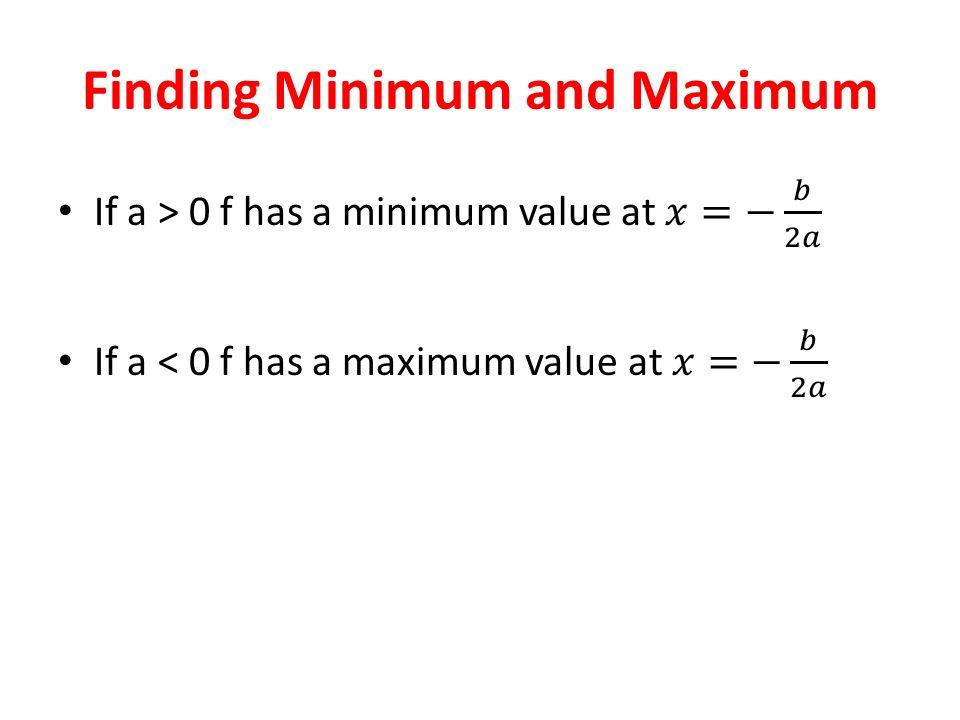 Finding Minimum and Maximum