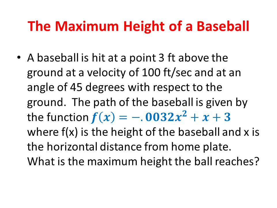 The Maximum Height of a Baseball