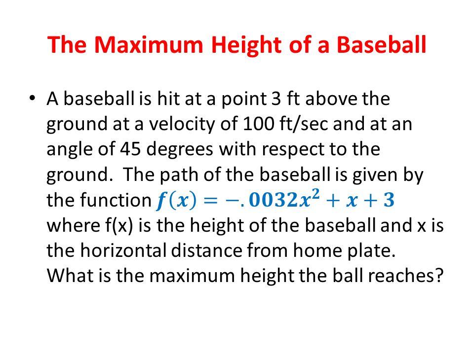 The Maximum Height of a Baseball