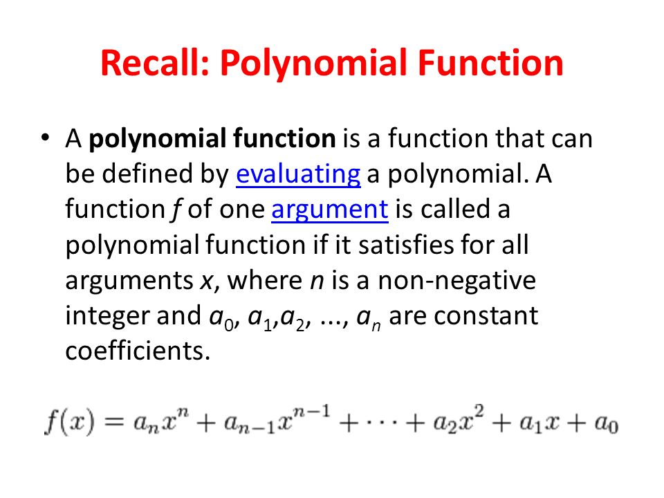 Recall: Polynomial Function