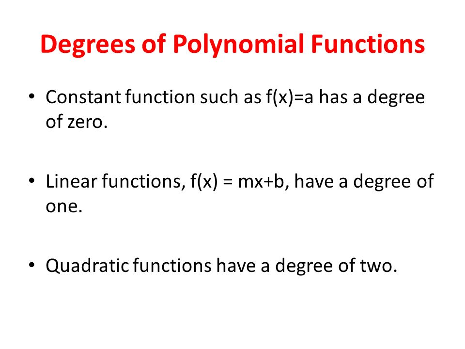 Degrees of Polynomial Functions
