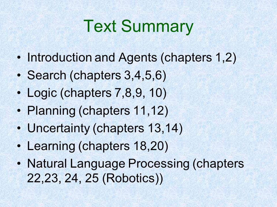 Text Summary Introduction and Agents (chapters 1,2)