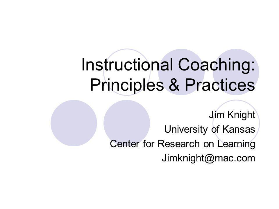 Instructional Coaching: Principles & Practices
