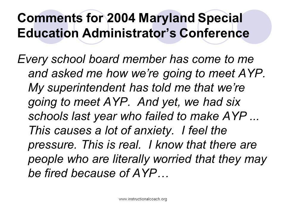 Comments for 2004 Maryland Special Education Administrator's Conference