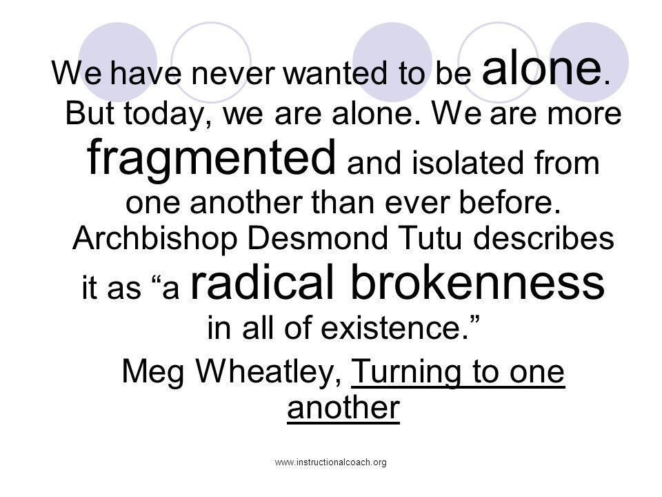 Meg Wheatley, Turning to one another