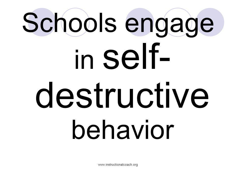 Schools engage in self-destructive behavior