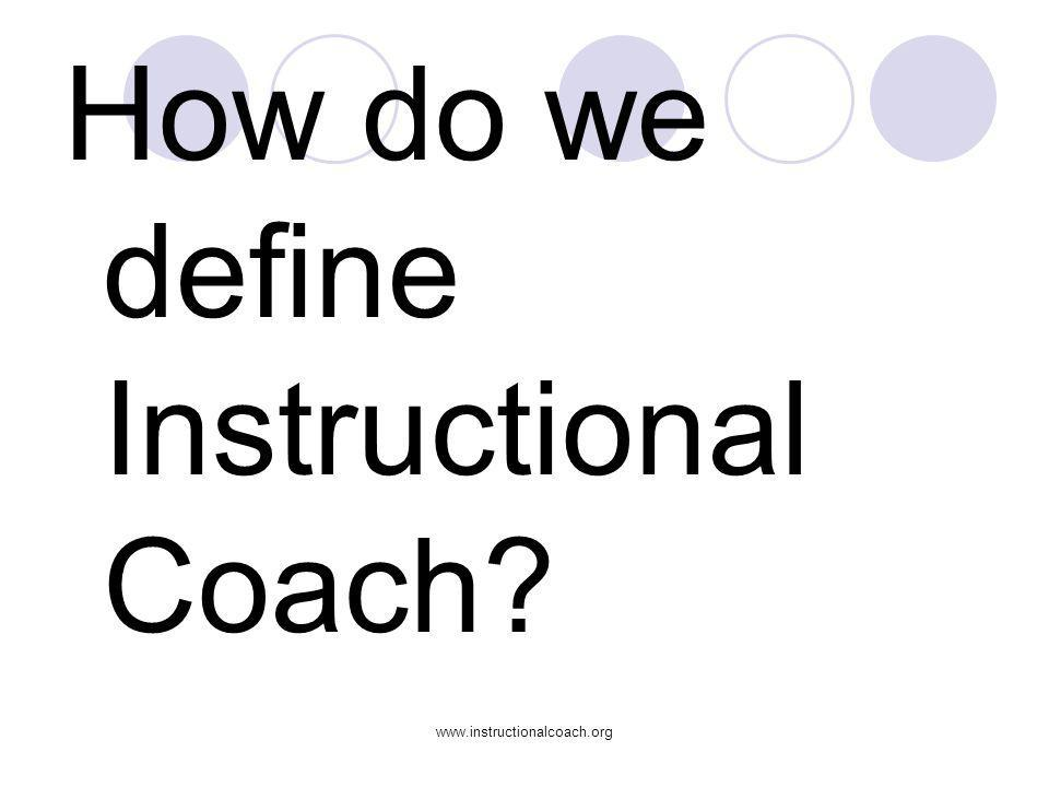 How do we define Instructional Coach
