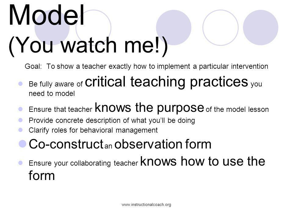 Model (You watch me!) Co-construct an observation form