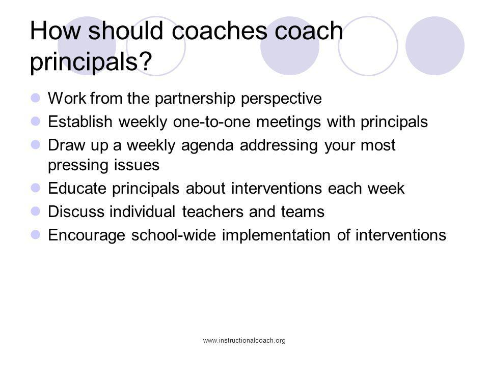 How should coaches coach principals