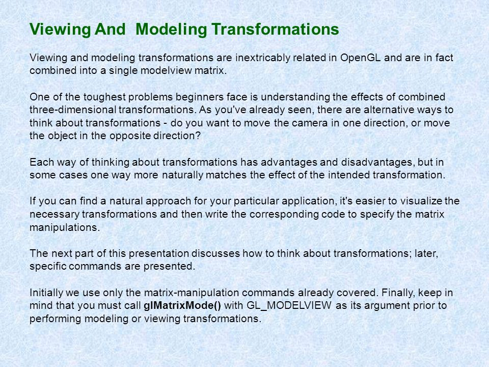 Viewing And Modeling Transformations