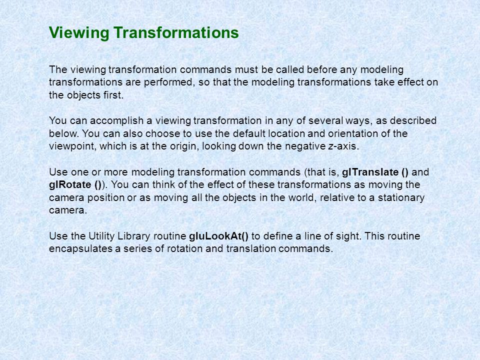 Viewing Transformations