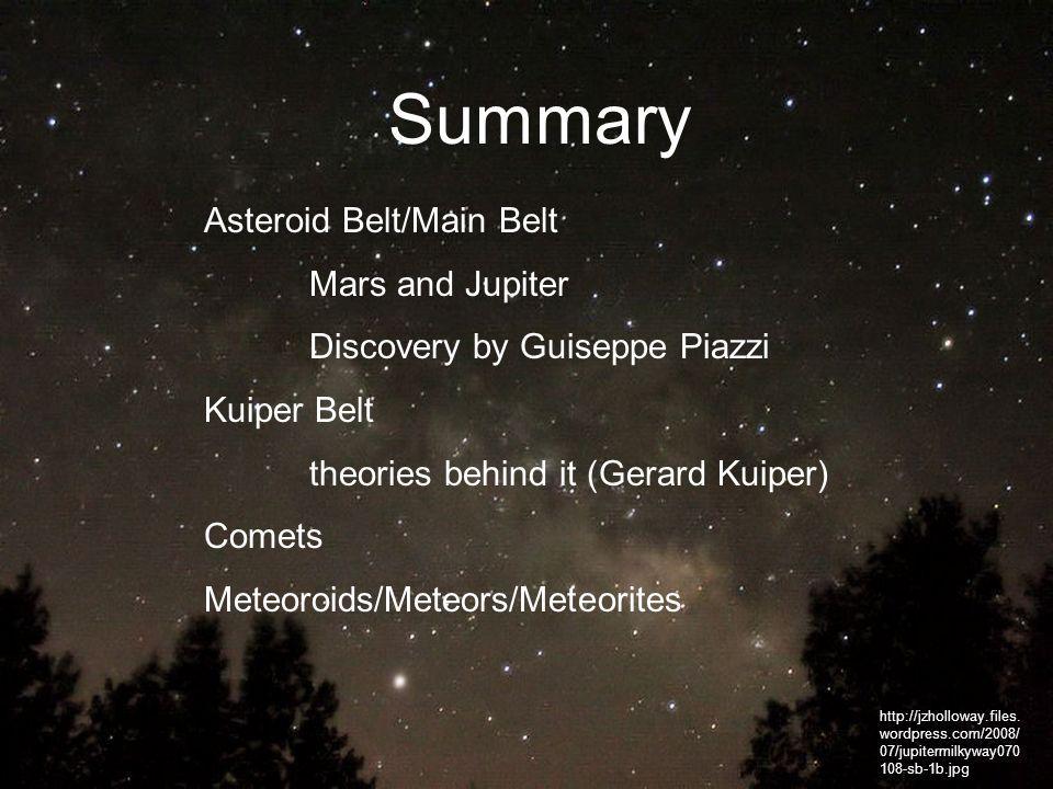 Summary Asteroid Belt/Main Belt Mars and Jupiter