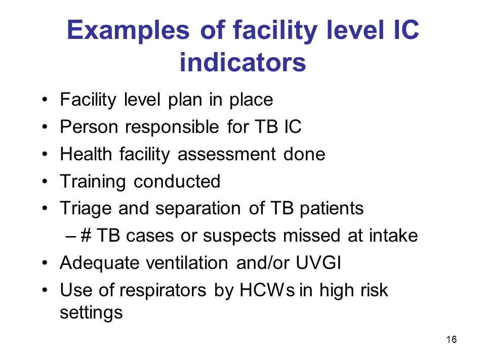 Examples of facility level IC indicators