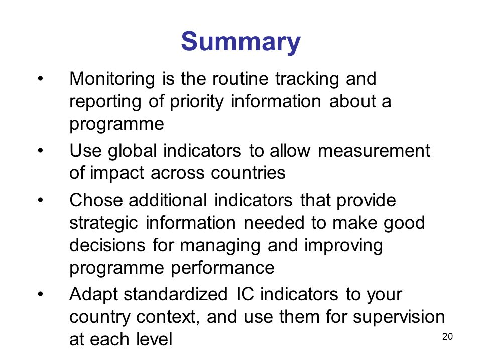Summary Monitoring is the routine tracking and reporting of priority information about a programme.