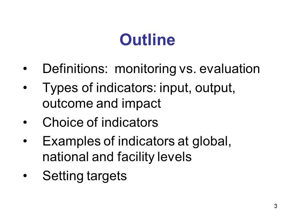 Outline Definitions: monitoring vs. evaluation