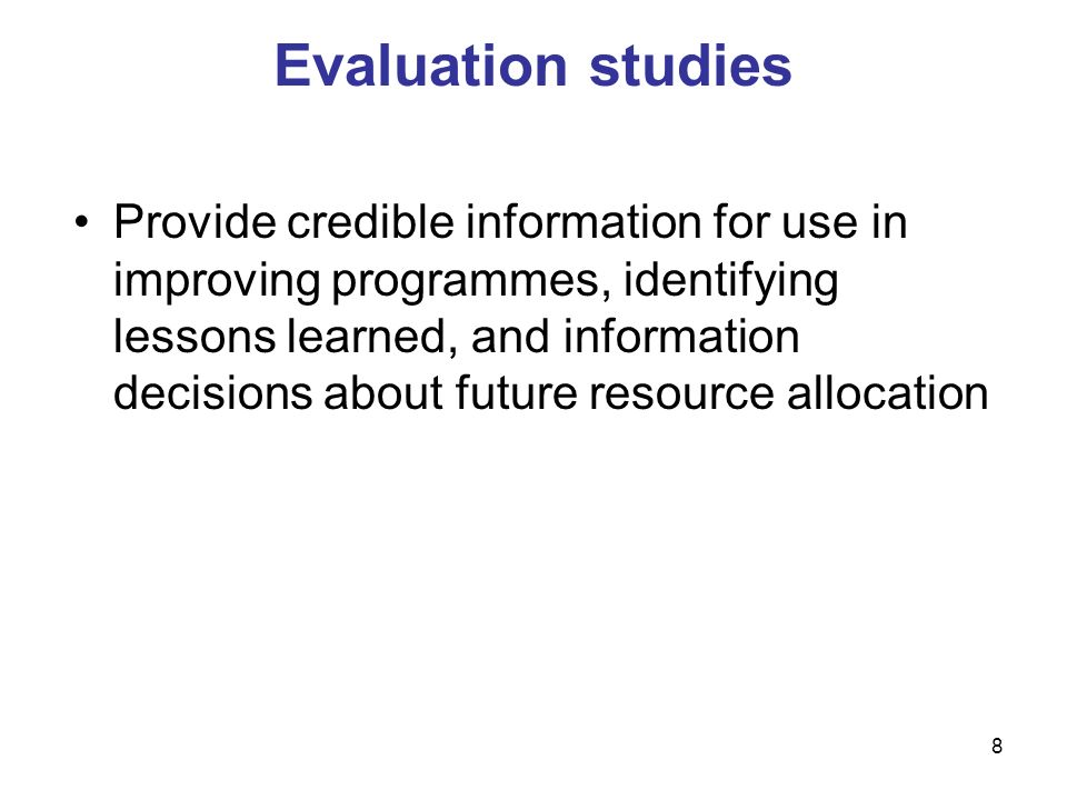 Evaluation studies
