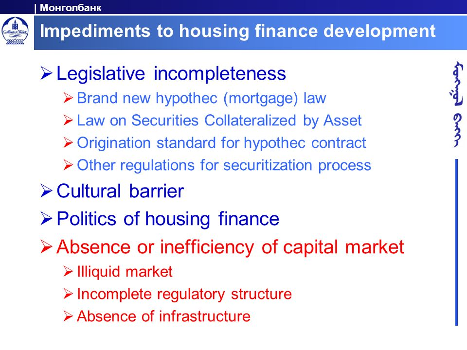 Impediments to housing finance development