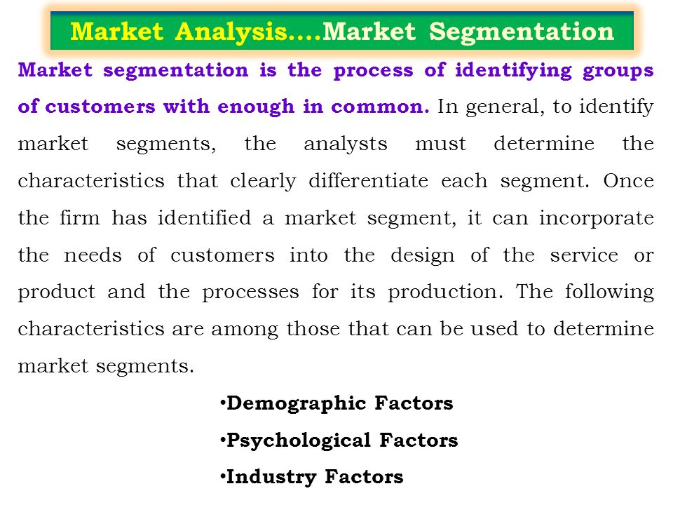 an analysis of the market identification and the characteristics of consumption Supply and demand: the market mechanism all societies necessarily make economic choices society needs to make choices about, what should be produced, how should those goods and services.