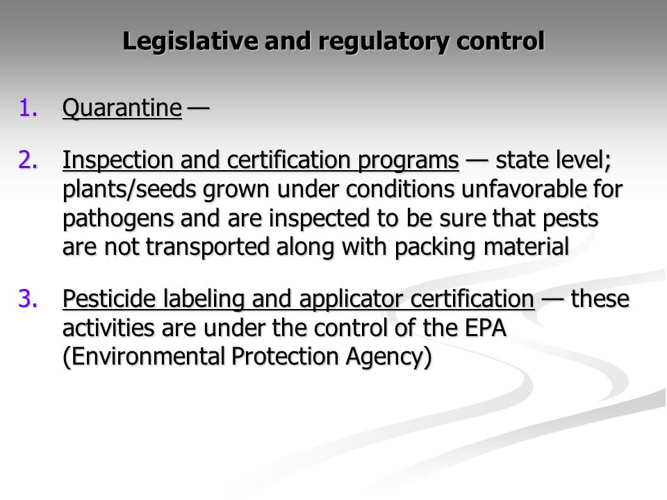 Legislative and regulatory control