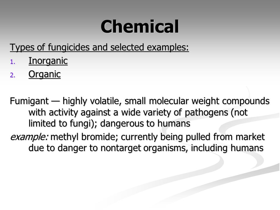 Chemical Types of fungicides and selected examples: Inorganic Organic
