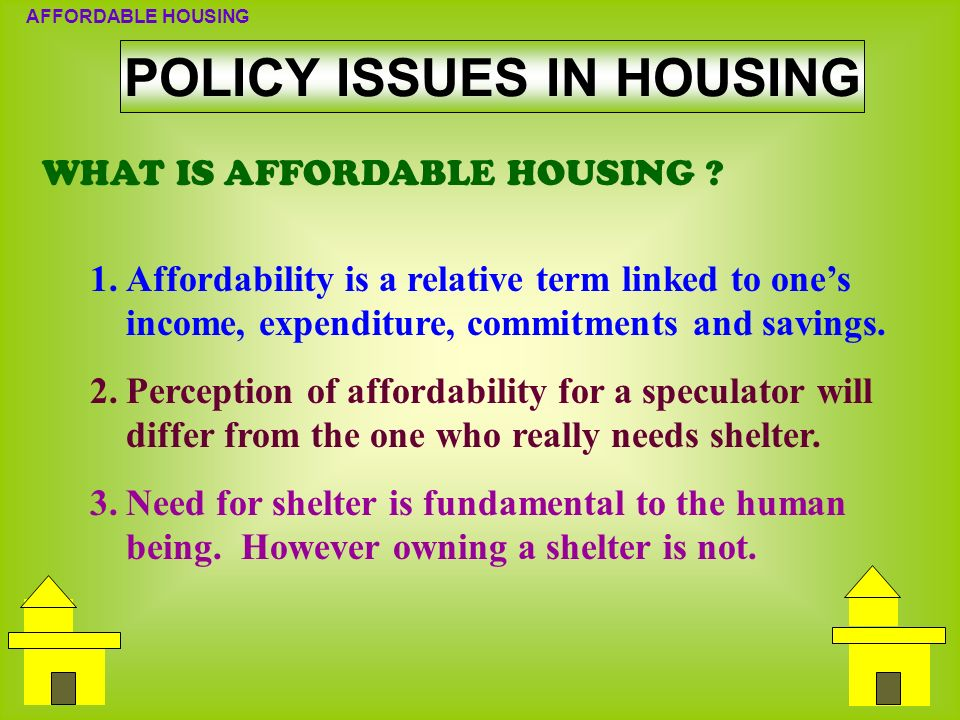 POLICY ISSUES IN HOUSING