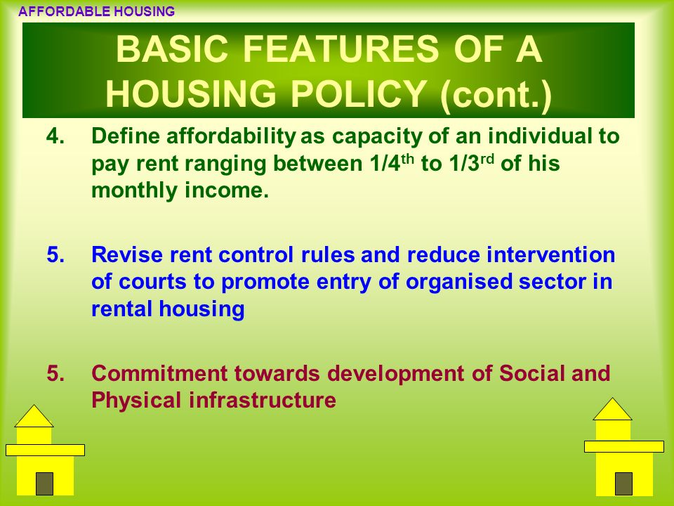 BASIC FEATURES OF A HOUSING POLICY (cont.)