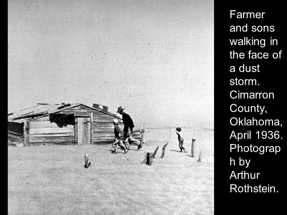 farmer walking in dust storm cimarron Farmer and sons walking in the face of a dust storm cimarron county, ok april, 1936 photo by arthur rothstein.