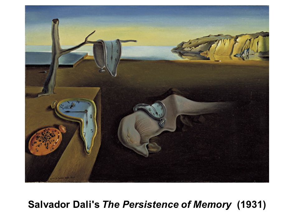 Salvador Dali s The Persistence of Memory (1931)