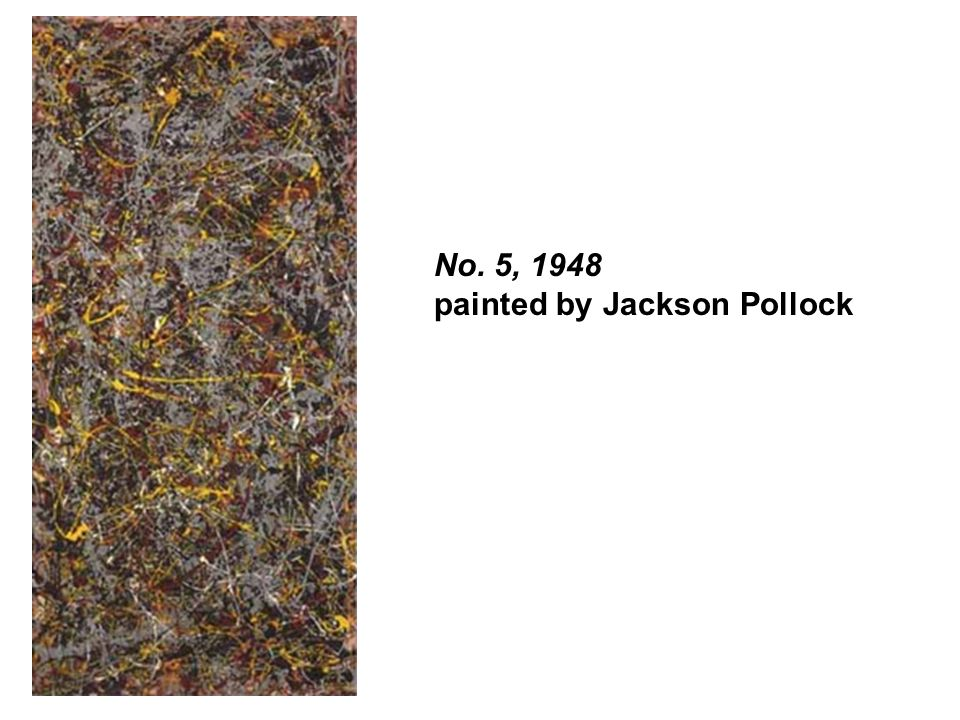 No. 5, 1948 painted by Jackson Pollock